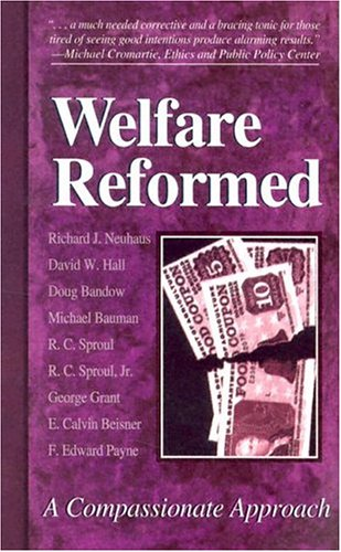 Image of Welfare Reformed: A Compassionate Approach