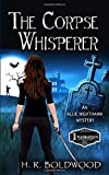 The Corpse Whisperer (An Allie Nighthawk Mystery)