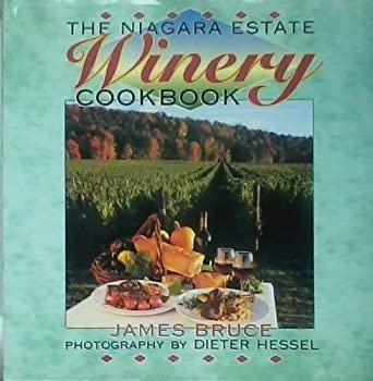 Hardcover The Niagara (Ontario, Canada) Estate Winery Cookbook Book