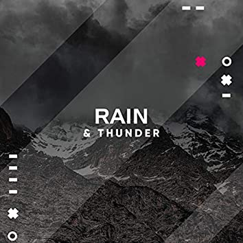 2018 Rain Sounds Nature Collection: Storms, Raindrops & Thunder