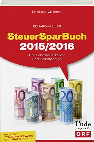 SteuerSparBuch 2015/2016: Für Lohnsteuerzahler und Selbständige (Ausgabe Österreich)
