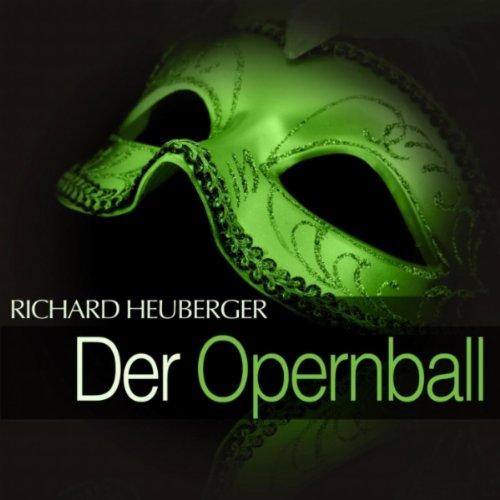 Der Opernball: Act I -
