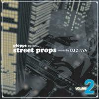street props vol.2 mixd by DJ ZINYA