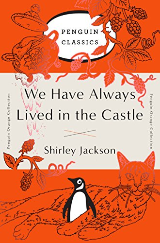 Compare Textbook Prices for We Have Always Lived in the Castle: Penguin Orange Collection Illustrated Edition ISBN 9780143129547 by Jackson, Shirley