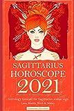 Sagittarius Horoscope 2021: Astrology forecast for Sagittarius zodiac sign - Love, Health, Work & Money