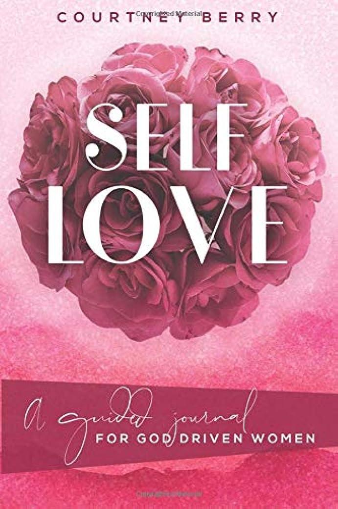 シンプトン問題普遍的なSelf Love: A Guided Journal For God Driven Women