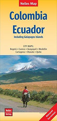 Nelles Map Landkarte Colombia - Ecuador | Kolumbien, Ecuador: 1:2,5 Mio | reiß- und wasserfest; waterproof and tear-resistant; indéchirable et ... & impermeable (Nelles Map / Strassenkarte)