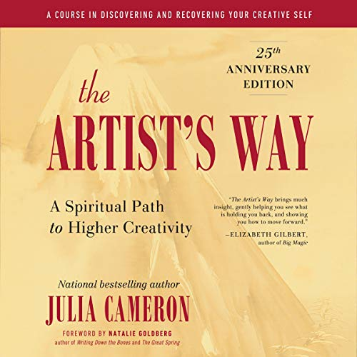 The Artist's Way: 25th Anniversary Edition Audiobook By Julia Cameron cover art