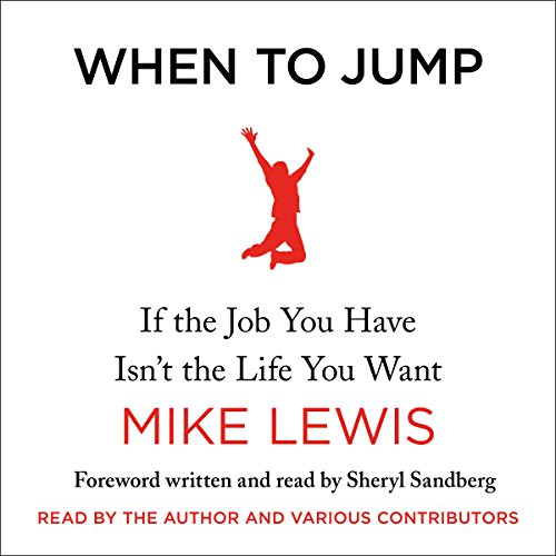 When to Jump: If the Job You Have I…