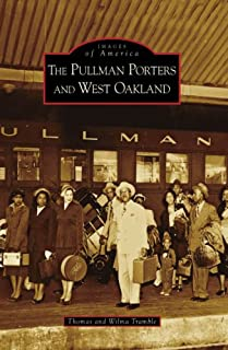 The Pullman Porters and West Oakland
