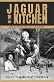 Jaguar in the Kitchen: My Life with Jungle Larry