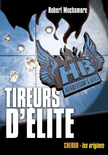 Henderson's Boys (Tome 6) - Tireurs d'élite (French Edition)