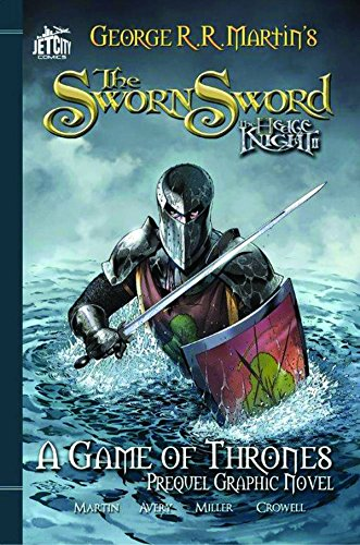 The Sworn Sword: The Graphic Novel (A Game of Thrones, Band 2)