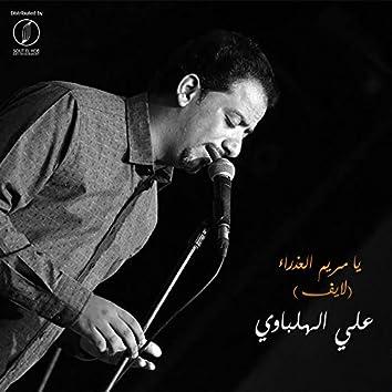 Ya Mariam Al Azraa (Live)