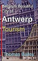Belgium Beautiful City of Antwerp