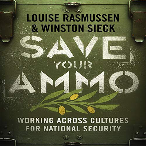 Save Your Ammo Audiobook By Louise Rasmussen, Winston Sieck cover art