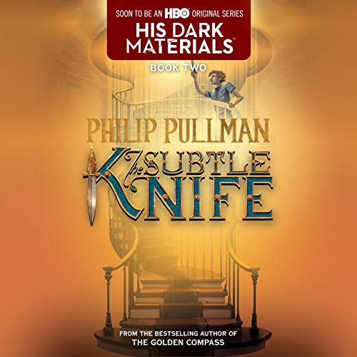 Page de couverture de His Dark Materials: The Subtle Knife (Book 2)