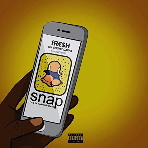 Snap [Explicit]