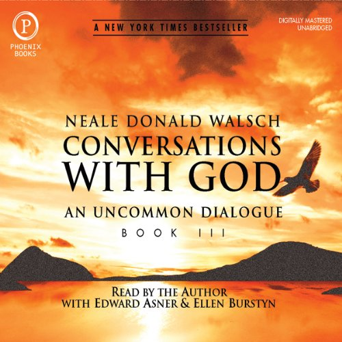 Conversations with God: An Uncommon Dialogue: Book 3                   By:                                                                                                                                 Neale Donald Walsch                               Narrated by:                                                                                                                                 Edward Asner,                                                                                        Ellen Burstyn                      Length: 10 hrs and 9 mins     109 ratings     Overall 4.9