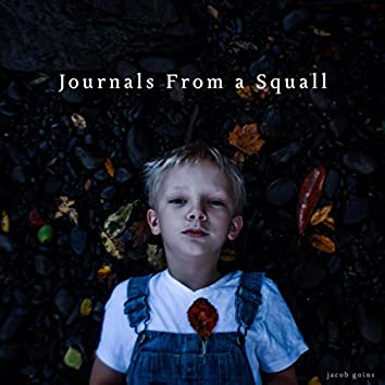 Journals from a Squall