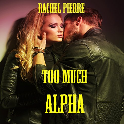 Too Much Alpha audiobook cover art