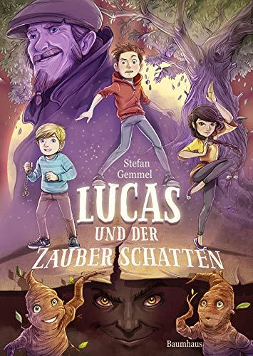 Lucas und der Zauberschatten (Zauberschatten-Reihe 1)