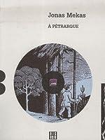 A Pétrarque - Qui traversa les collines de Provence à pied (1CD audio) de Jonas Mekas