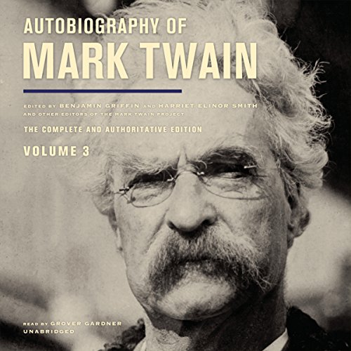 Autobiography of Mark Twain, Vol. 3 audiobook cover art