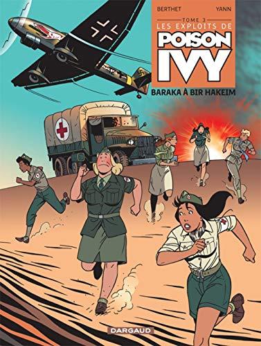 Les exploits de Poison Ivy - tome 3 - Baraka à Bir Hakeim