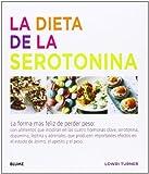 La dieta de la serotonina: La forma más feliz de perder peso