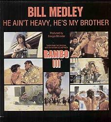 BILL MEDLEY / RAMBO III - RAMBO III / HE AIN'T HEAVY - 7 inch vinyl / 45