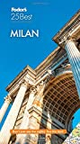Fodor s Milan 25 Best (Full-color Travel Guide)