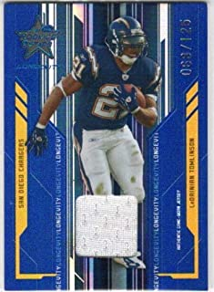 2005 Leaf Rookies and Stars Longevity Materials Sapphire #81 LaDainian Tomlinson Game-Worn Jersey Card #068/125 - SD Chargers