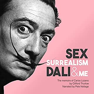 Sex, Surrealism, Dali and Me cover art