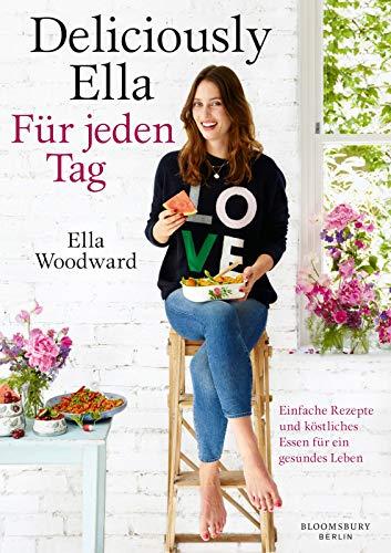 """Einfache, pflanzliche Rezepte """"Für jeden Tag"""" von Deliciously Ella"""