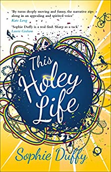 This Holey Life by [Sophie Duffy]