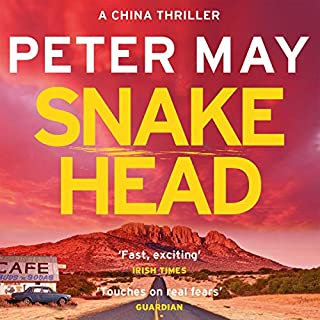 Snakehead     China Thriller, 4              By:                                                                                                                                 Peter May                               Narrated by:                                                                                                                                 Peter Forbes                      Length: 11 hrs and 3 mins     177 ratings     Overall 4.5