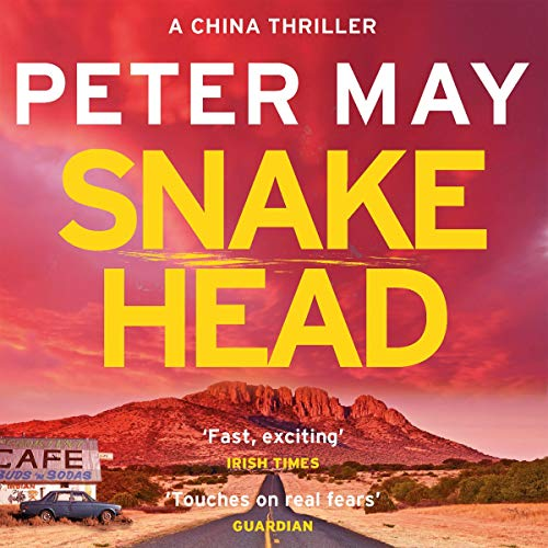 Snakehead     China Thriller, 4              De :                                                                                                                                 Peter May                               Lu par :                                                                                                                                 Peter Forbes                      Durée : 11 h et 3 min     1 notation     Global 4,0