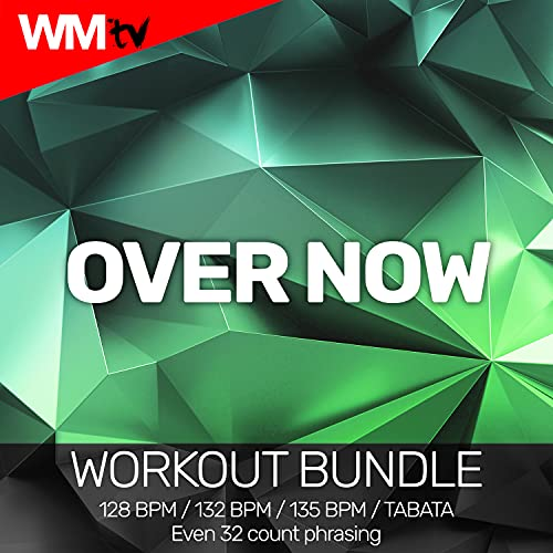 Over Now [Clean] (Workout Remix 128 bpm)