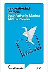 La creatividad literaria (Ariel) (Spanish Edition) Format Kindle