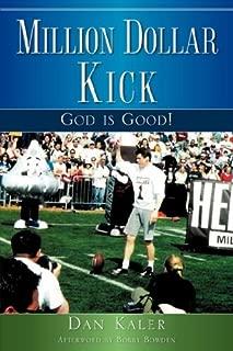Million Dollar Kick: God is Good!
