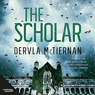 The Scholar     Cormac Reilly, Book 2              By:                                                                                                                                 Dervla McTiernan                               Narrated by:                                                                                                                                 Aoife McMahon                      Length: 10 hrs and 20 mins     225 ratings     Overall 4.7