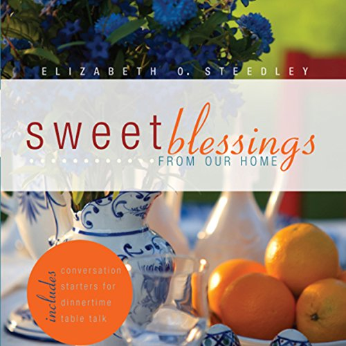 Sweet Blessings from our Home audiobook cover art
