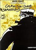 Corto Maltese: LA Maison Doree De Sarmakand (En Couleurs) - Hugo Pratt