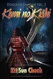 Dungeon Samurai Vol. 2: Kami no Kishi (An Anti-LitRPG Dungeon Crawl) (English Edition)
