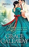 Die Lady, die aus der Kälte kam: Historischer Liebesroman (Detektive aus Leidenschaft 3)