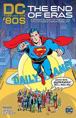 DC Through the 80s: The End of Eras (DC Through the 80's (2020-))
