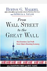 From Wall Street to the Great Wall: How Investors Can Profit from China's Booming Economy Kindle Edition