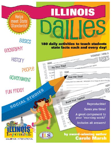 Download Illinois Dailies: 180 Daily Activities to Teach Students State Facts Each and Every Day! 0635062933
