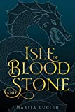 Isle of Blood and Stone (Tower of Winds) - Makiia Lucier